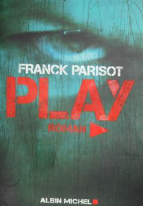 &quot&#x3B;Play&quot&#x3B; de F. Parisot
