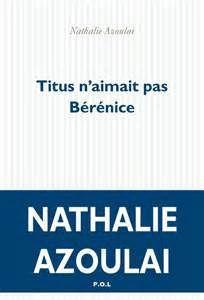 P'tite Citation : Nathalie Azoulai et la poésie
