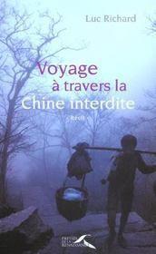 Luc Richard, Voyage dans la Chine Interdite