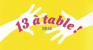 13 à Table ! 2016