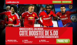 Une nouvelle offre d'inscription  de la part de ladbrokes pour le match de football Manchester United VS CSKA Moscou.