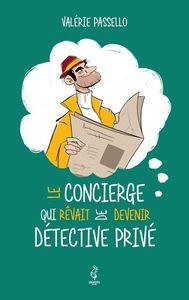 Le concierge qui rêvait de devenir détective privé