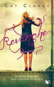 Revanche ✒️✒️✒️✒️ de Cat Clarke