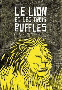 Le lion et les trois buffles May Angeli