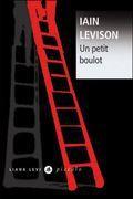 Un petit boulot : un grand moment de Iain Levison, entre chômage et ironie