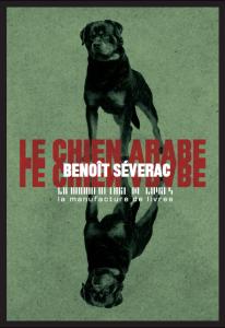 Le chien arabe : radicalisation et chichon dans les cités de Toulouse