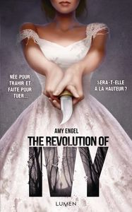 The Revolution of Ivy de Amy Engel aux Editions Lumen