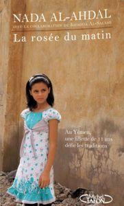 Chronique 44 : La rosée du matin de Nada Al-Ahdal (avec la collaboration de Khadija Al-Salami)