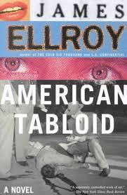 James Ellroy - American tabloïd