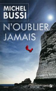 MICHEL BUSSI – N'OUBLIER JAMAIS