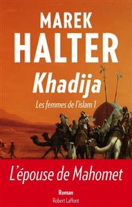 MAREK HALTER – KHADIJA, LES FEMMES DE L'ISLAM 1