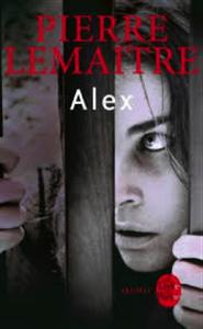PIERRE LEMAITRE – ALEX