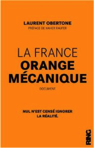 LAURENT OBERTONE – FRANCE ORANGE MÉCANIQUE