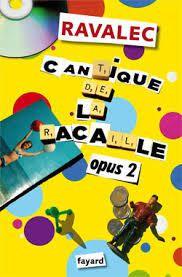 Ravalec – Cantique de la racaille 2