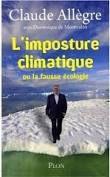 Claude Allègre – L'imposture climatique