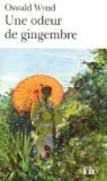 Oswald Wynd – Une odeur de gingembre