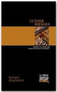 SYLVAIN JOHNSON – LE TUEUR DES RAILS