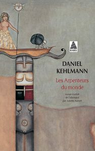 Daniel Khelman – Les arpenteurs du monde (Der Vermessung der Welt)