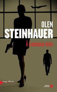 A COUTEAUX TIRÉS, Olen Steinhauer