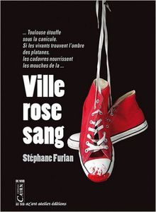 VILLE ROSE SANG, Stephane Furlan - auteur partenaire