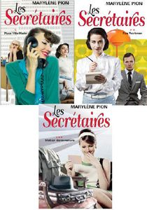*LES SECRÉTAIRES*trilogie*Marylène Pion*Auteure-partenaire