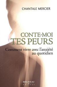 CONTE-MOI TES PEURS-Chantale Mercier-Auteure-partenaire
