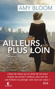 -AILLEURS PLUS LOIN-Amy Bloom-Éditions Charleston-