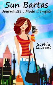 *SUN BARTAS*tome 1*Sophia Laurent*Éditions Loud*