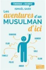 Les aventures d'un musulman d'ici (La Boîte à Pandore)