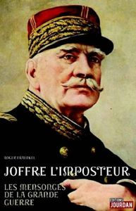Joffre l'imposteur (Editions Jourdan)
