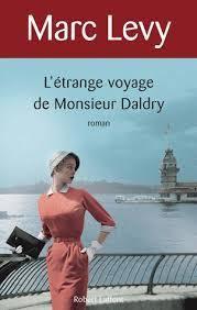 L'étrange voyage de Monsieur Daldry, de Levy Marc