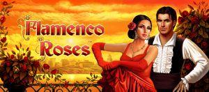 Spanische Sucht im &quot&#x3B;Flamenco Roses&quot&#x3B; Novomatic Slot