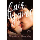 The Rules, tome 1 : Fair Game Monica Murphy