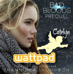 Bad Bloods Prequel by Shannon A Thompson
