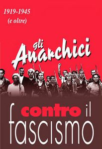 Gli anarchici e la resistenza antifascista