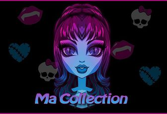 Monster High ma collection