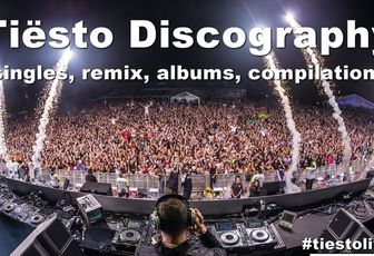 Tiësto discography 1998 - singles, remix, albums, compilations....