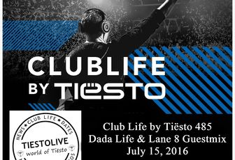 Club Life by Tiësto 485 - Dada Life & Lane 8 Guestmix - July 15, 2016