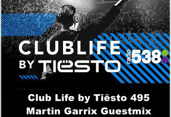 Club Life by Tiësto 495 - Martin Garrix Guestmix - September 23, 2016
