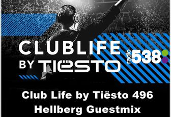 Club Life by Tiësto 496 - Hellberg Guestmix - September 30, 2016
