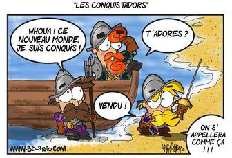 Les Conquistadors !