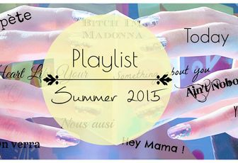 Playlist ♪ Summer 2015