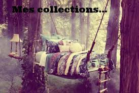 Mes collections....