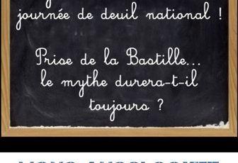 14 juillet la prise de la Bastille : mythe républicain