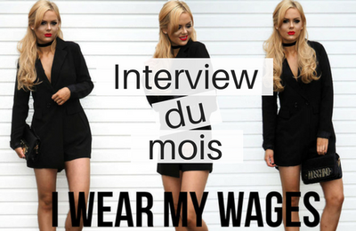 Interview du mois : Jill Gourlay du blog I Wear My Wages !