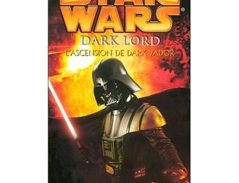 Star Wars - Dark Lord : L'Ascension de Dark Vador - James Luceno
