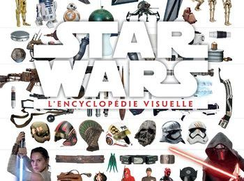 Star Wars - L'Encyclopédie visuelle