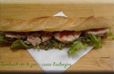Sandwich rôti de porc, caviar d'aubergine