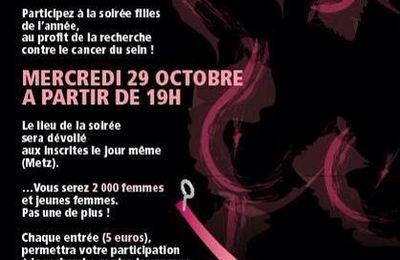 Metz Octobre Rose la Soirée Filles le 29 octobre