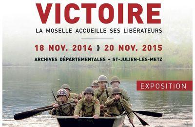 Archives départementales Saint-Julien-lès-Metz Exposition 1944, victoire jusqu'au 20 novembre 2015.